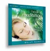 Healing Meditation by Kelly Howell